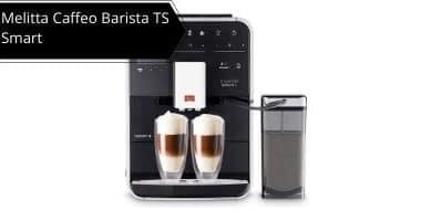 Melitta Caffeo Barista TS